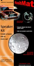 Hushmat 10110 Speaker Kit has 2 black sheets of 10x10 in Ultra. Total 1.4 sqft.